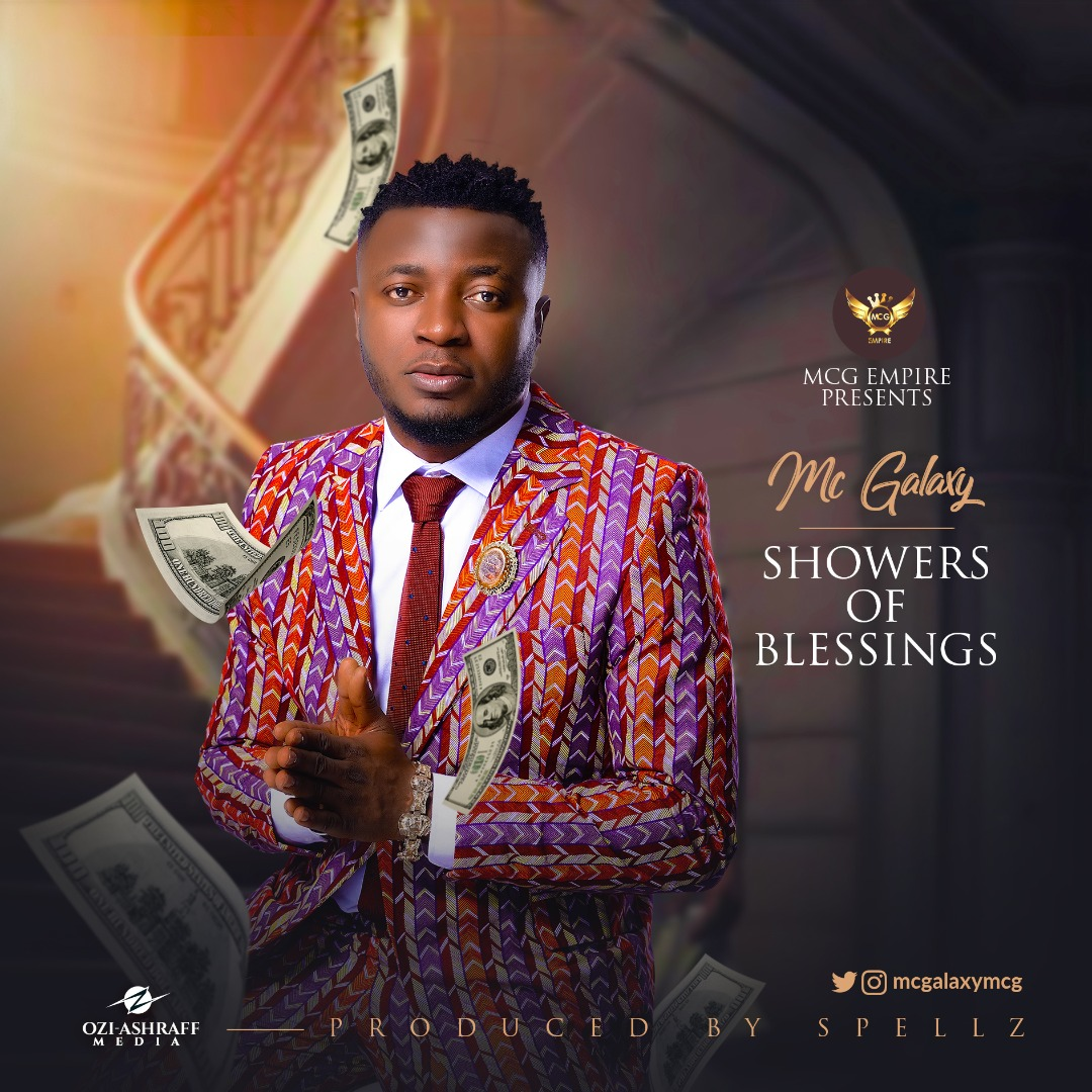 MC Galaxy Showers Of Blessings