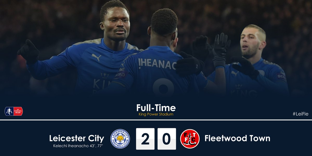 Leicester City vs Fleetwood Town 2 - 0 Highlights