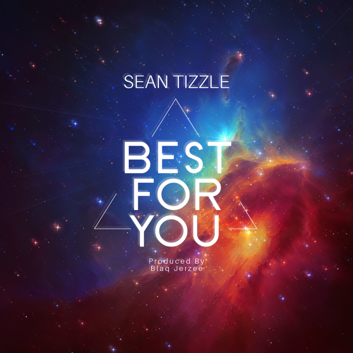 sean tizzle best for you