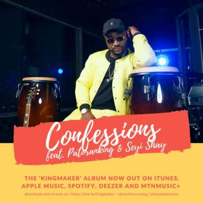 harrysong confessions ft seyi shay patoranking