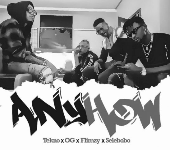 Tekno Anyhow MP3 DOWNLOAD ft. OG x Flimzy x Selebobo