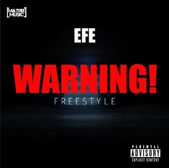 Efe – Warning (Diss Track) Mp3 Download