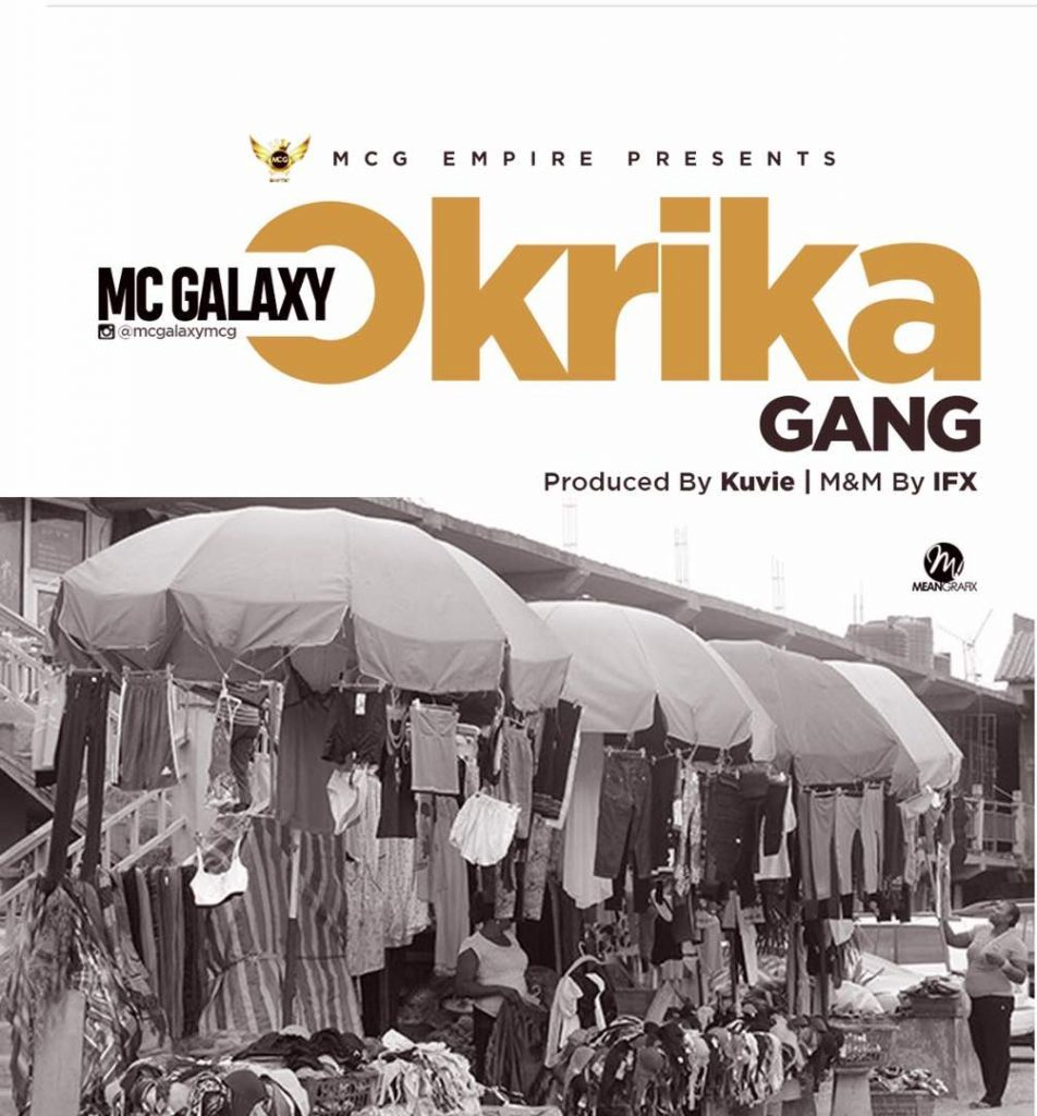 Mc Galaxy Okrika freestyle