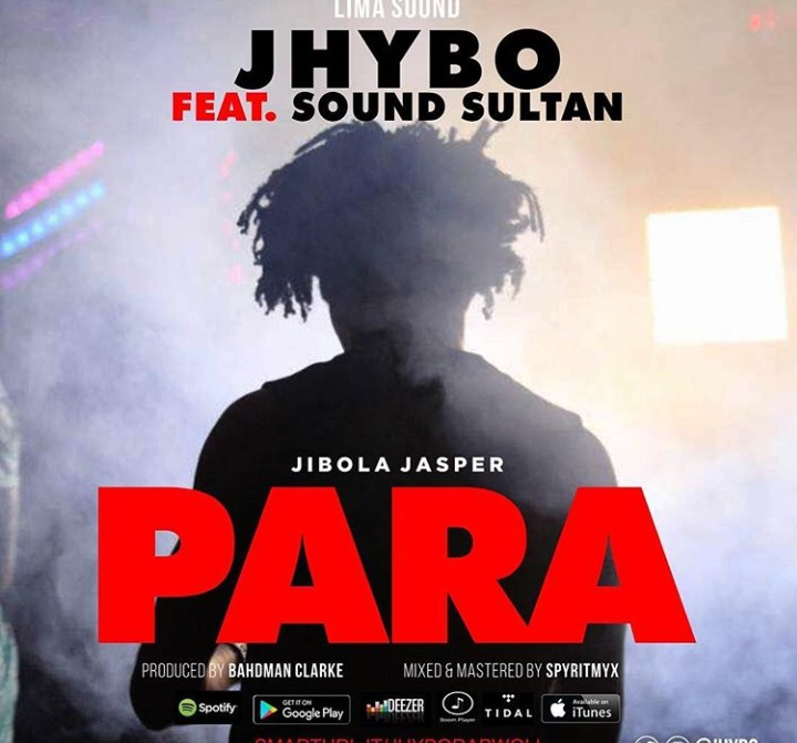 Jhybo ft Sound Sultan Para mp3 download