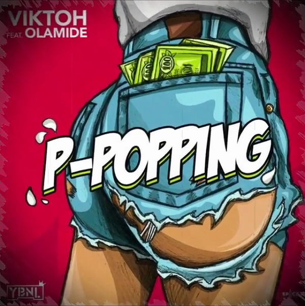 Viktoh ft Olamide P-Popping