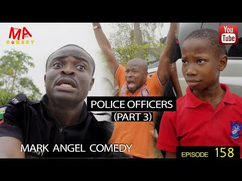 Mark Angel Comedy Episode 158 POLICE OFFICERS PART 3