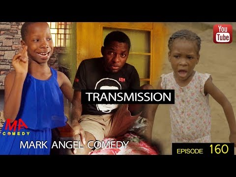 Mark Angel Comedy Episode 160 TRANSMISSION