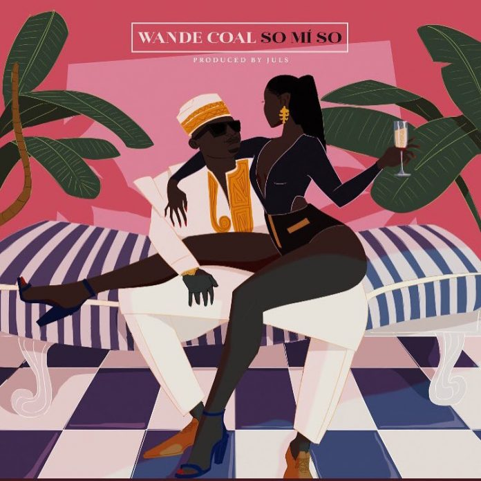 Download Wande Coal So Mi So (Prod. By Juls) Mp3 Download
