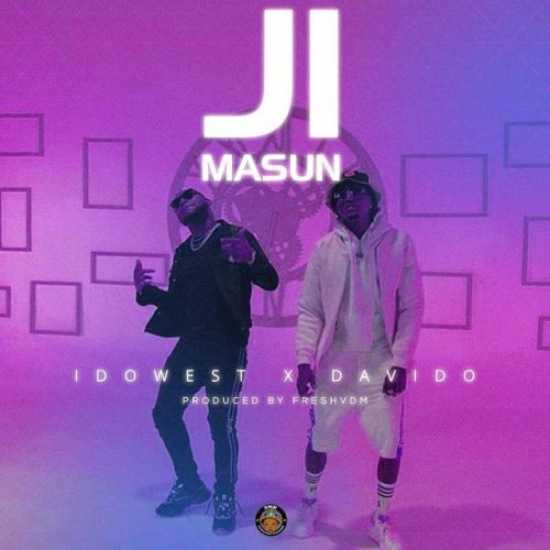 Image result for Idowest – Ji Masun ft. Davido
