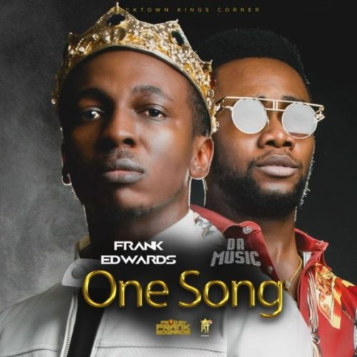 Frank Edwards One Song Mp3 Download
