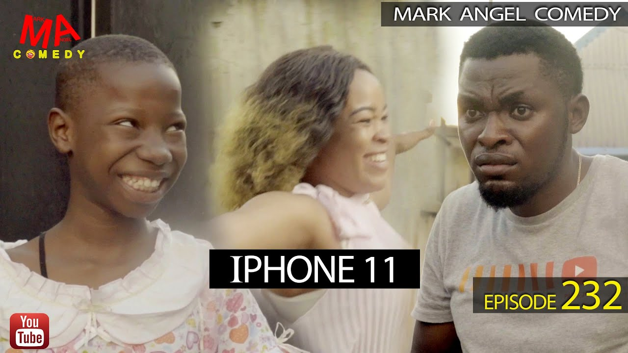 Mark Angel Comedy Iphone 11 (Episode 232)