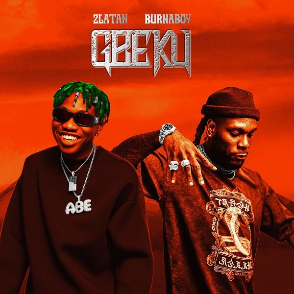 Zlatan Ibile Ft. Burna Boy – Gbeku Lyrics