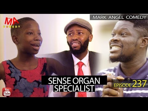 Mark Angel Comedy – SENSE Organ Specialist (Episode 237)