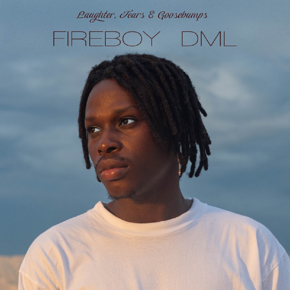 Fireboy DML – Laughter, Tears & Goosebumps