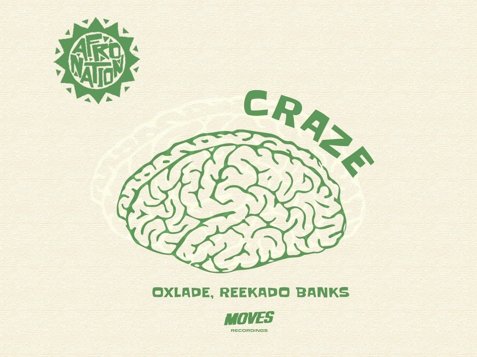 Oxlade Ft. Reekado Banks – Craze