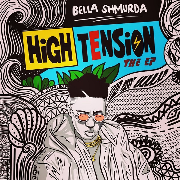 Bella Shmurda – High Tension EP