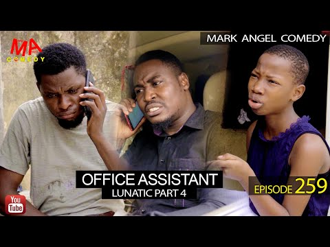 Mark Angel Comedy Episode 259 Office Assistance