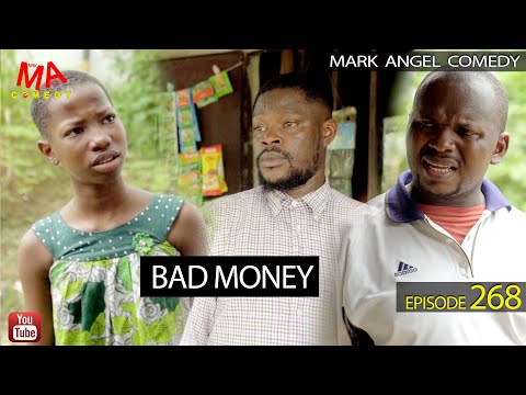 Mark Angel Comedy Bad Money Episode 268
